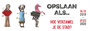 Logo tentoonstelling Opslaan als... Hoe verzamel je de stad?